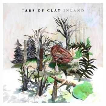 Jars of Clay - Inland (2013)