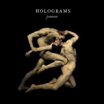 Holograms - Forever (2013) Lossless