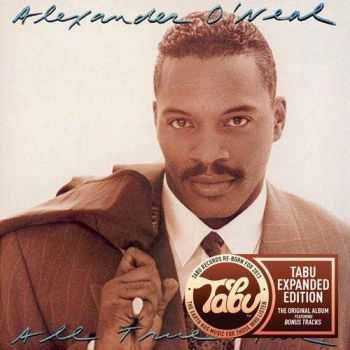 Alexander O'Neal - All True Man [Tabu Expanded Edition] (2013)