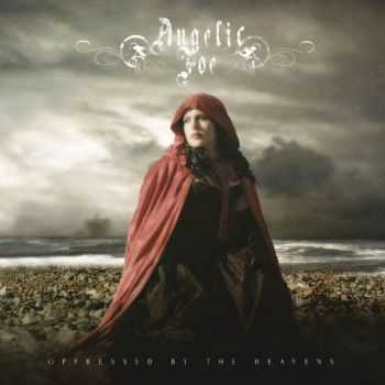 Angelic Foe - Oppressed by the Heavens (2012)