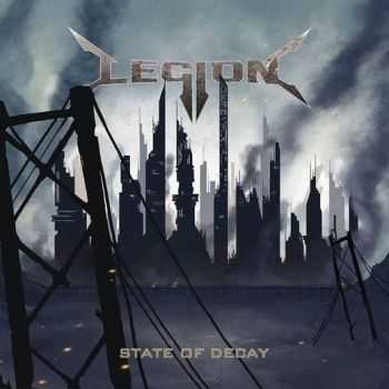 Legion - State Of Decay (2013)