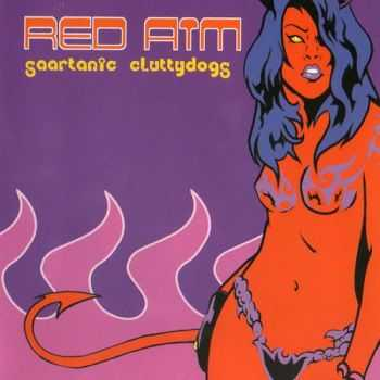 Red Aim - Saartanic Cluttydogs 2001