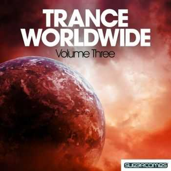 VA - Trance Worldwide Vol - Three (2013)