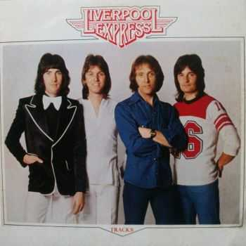 Liverpool Express - Tracks (1976)