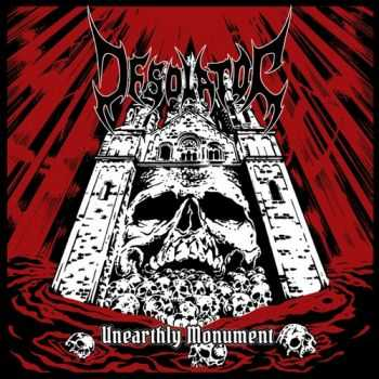 Desolator  - Unearthly Monument (2013)