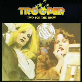 Trooper - Two For The Show (1976)