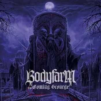 Bodyfarm - The Coming Scourge (2013)