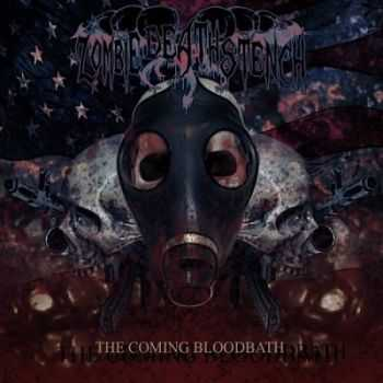 Zombie Death Stench - The Coming Bloodbath (2013)