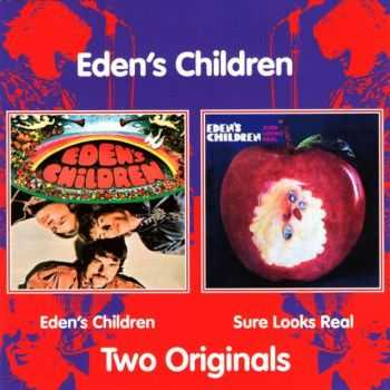 Eden's Children - Eden's Children (1968) + Sure  Looks Real (1968) (2006)