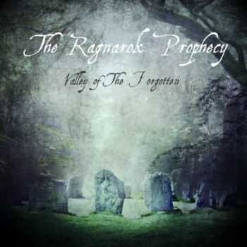 The Ragnarok Prophecy - Valley Of The Forgotten [EP] (2013)