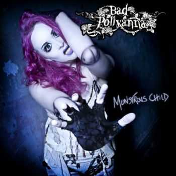 Bad Pollyanna - Monstrous Child (2013)