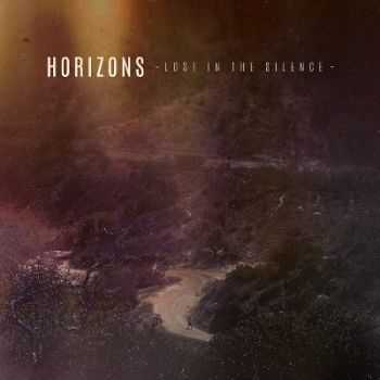 Horizons - Lost In The Silence (Single) (2013)