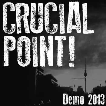 Crucial Point - Demo 2013 (Demo) (2013)
