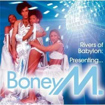 Boney M. - Rivers Of Babylon: Presenting... Boney M.  (2008)