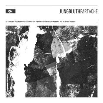 Jungbluth - Part Ache (2013)