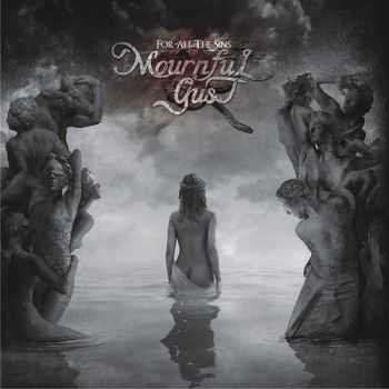 Mournful Gust -  For All The Sins (2013)