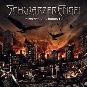 Schwarzer Engel - In Brennenden Himmeln (Limited Edition) (lossless) (2013)