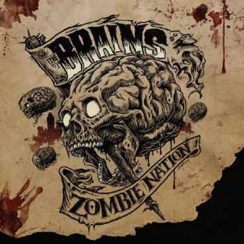 The Brains - Zombie Nation (2010)