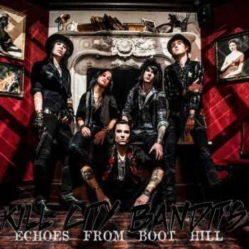 Kill City Bandits - Echoes From Boot Hill [EP] (2013)