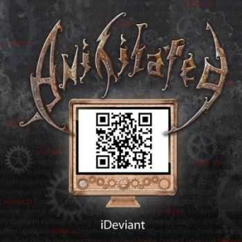 Anihilated - I Deviant (2013)