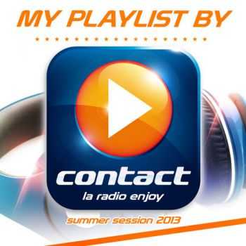 VA - My Playlist by Contact - Summer Session 2013 (2013)
