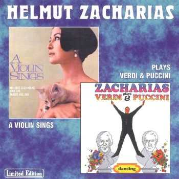 Helmut Zacharias - A Violin Sings & Plays Verdi and Puccini (1998) HQ