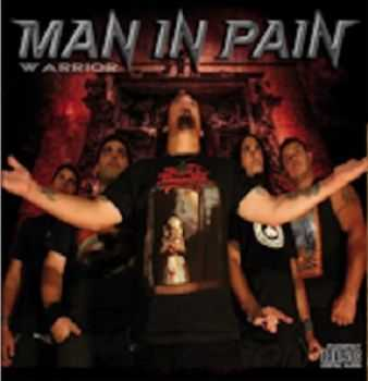 Man In Pain - Warrior (2012)