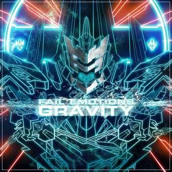 Fail Emotions - Gravity (Maxi-Single) (2013)
