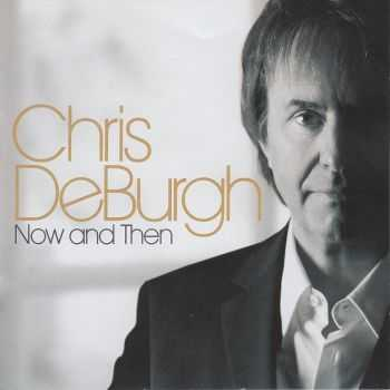 Chris De Burgh - Now and Then (2008) FLAC