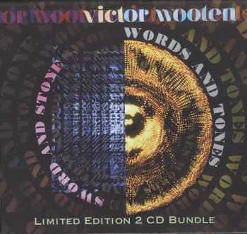Victor Wooten - Sword and Stone & Words and Tones [Limited Edition 2CD Bundle] (2012) HQ