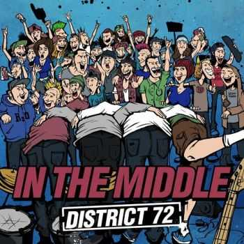 IN THE MIDDLE - District 72 (EP) [2013]