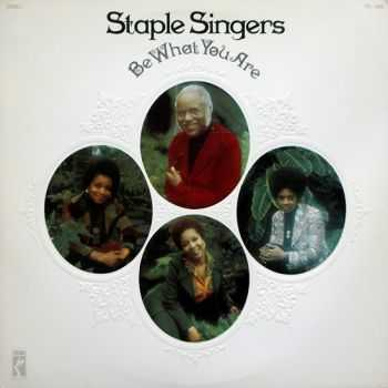 Staple Singers - Be What You Are (1973)