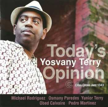 Yosvany Terry - Today's Opinion (2012)