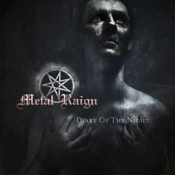 Metal Raign - Diary Of The Night (2013)