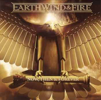 Earth, Wind & Fire - Now, Then & Forever [2CD] (2013) HQ
