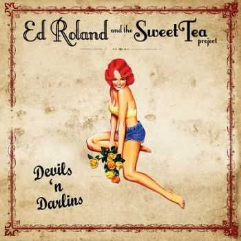 Ed Roland And the Sweet Tea Project – Devils n' Darlins (2013)