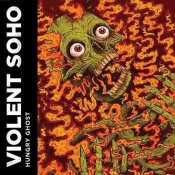 Violent Soho - Hungry Ghost (2013)