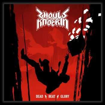 Ghouls Come Knockin' - Dead Beat Glory (2013)