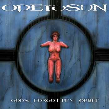 Odetosun - Gods Forgotten Orbit (2013)
