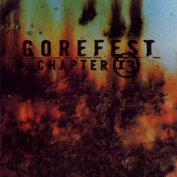 Gorefest - Chapter 13 (1998) [LOSSLESS]