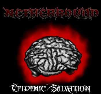 Netherbound - Epidemic Salvation(EP)(2013)