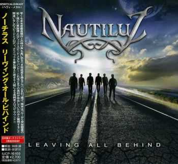 Nautiluz - Leaving All Behind (2013) [Japanese Ed.]