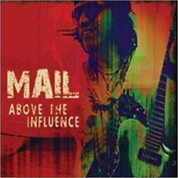 Wolf Mail - Above The Influence 2013