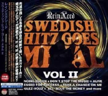 ReinXeed - Swedish Hitz Goes Metal Vol.2 [Japanese Edition] (2013) HQ