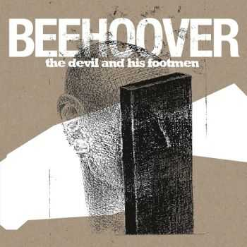 Beehoover - The Devil And His Footmen (2013)