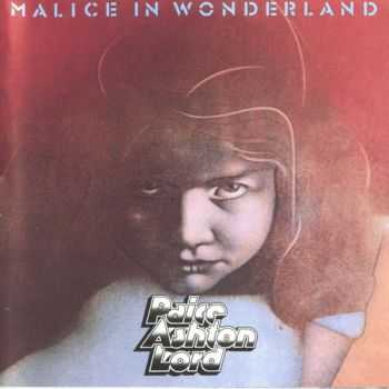 Paice Ashton Lord - Malice In Wonderland (1976)
