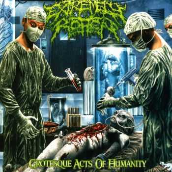 Extremely Rotten - Grotesque Acts Of Humanity (2013)