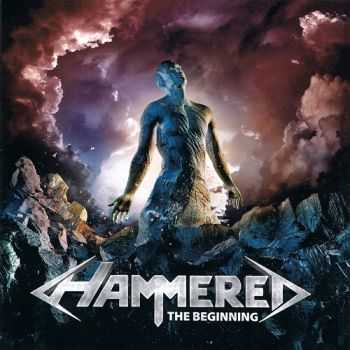 Hammered - The Beginning (2013)