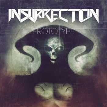Insurrection - Prototype (2013)