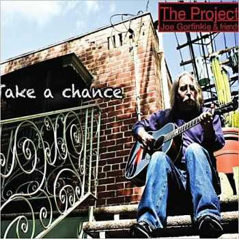 Joe Gorfinkle & Friends - Take A Chance 2012
